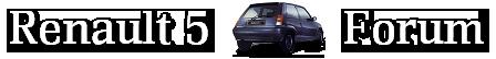 Renault 5 Forum